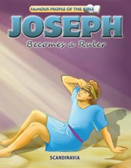 Joseph Becomes a Ruler  -     By: Joy Melissa Jensen     Illustrated By: Simi Lu