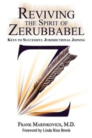Reviving the Spirit of Zerubbabel  -     By: Frank Marinkovich