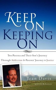 Keep on Keeping on  -     By: Jean Davis, Ed Robertson