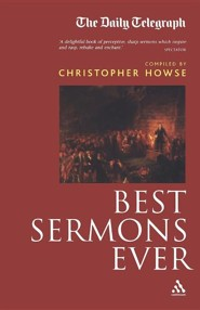 Best Sermons Ever (Compact Edition)  -     Edited By: Christopher Howse     By: Christopher Howse(ED.)