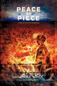 Peace by Piece  -     By: Sandra Kellogg Rath, Peter Loth
