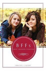 BFF's: Best Friends Forever  -     By: Jennifer Calvert