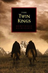 The Twin Kings  -     By: Demetrious Glimidakis
