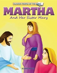Martha and Her Sister Mary  -     By: Joy Melissa Jensen     Illustrated By: Simi Lu