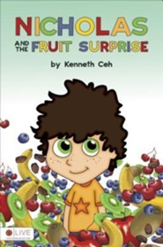 Nicholas and the Fruit Surprise  -     By: Kenneth Ceh