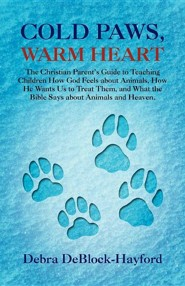 Cold Paws, Warm Heart  -     By: Debra Deblock-Hayford