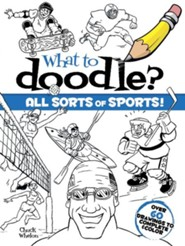 What to Doodle? All Sorts of Sports!Green Edition