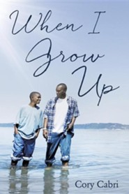 When I Grow Up  -     By: Cory Cabri
