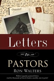Letters to Pastors  -     By: Ron Walters