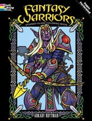 Fantasy Warriors Stained Glass Coloring Book  -     By: Arkady Roytman