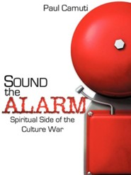 Sound the Alarm  -     By: Paul Camuti