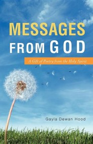 Messages from God  -     By: Gayla Dewan Hood