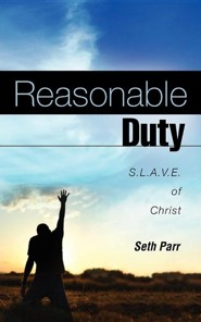 Reasonable Duty  -     By: Seth Parr