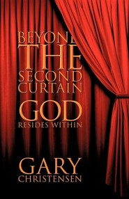 Beyond the Second Curtain  -     By: Gary Christensen