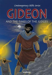 Gideon and the Times of the Judges, Retold  -     By: Joy Melissa Jensen     Illustrated By: Gustavo Mazali