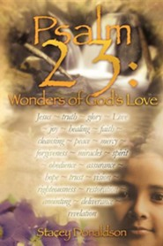 Psalm 23: Wonders of God's Love  -     By: Stacey Donaldson