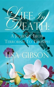 Life in Death  -     By: Lisa Gibson