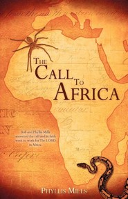The Call to Africa  -     By: Phyllis Mills