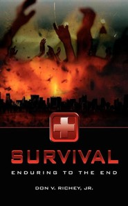 Survival  -     By: Don V. Richey Jr.