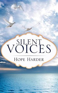 Silent Voices  -     By: Hope Harder