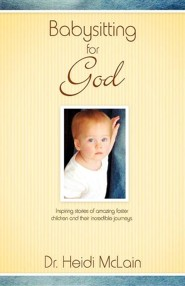 Babysitting for God  -     By: Heidi McLain