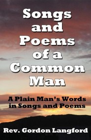 Songs and Poems from a Common Man  -     By: Gordon Langford