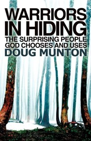 Warriors in Hiding  -     By: Doug Munton