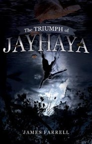 The Triumph of Jayhaya  -     By: James Farrell