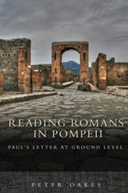 Reading Romans in Pompeii  -     By: Peter Oakes