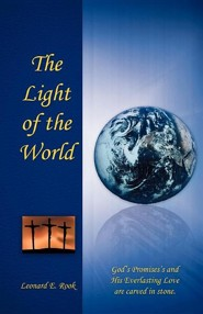 The Light of the World  -     By: Leonard E. Rook