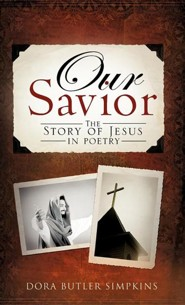 Our Savior  -     By: Dora Butler Simpkins
