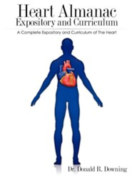 Heart Almanac Expository and Curriculum  -     By: Donald R. Downing