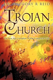 Trojan Church  -     By: Gregory R. Reid