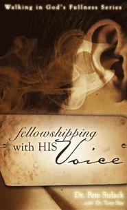Fellowshipping with His Voice  -     By: Pete Sulack, Tony Slay