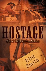 Hostage  -     By: E.D.G. Smith