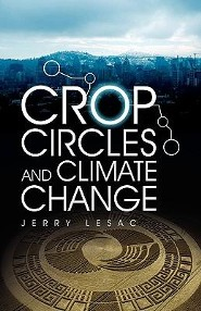 Crop Circles and Climate Change  -     By: Jerry Lesac