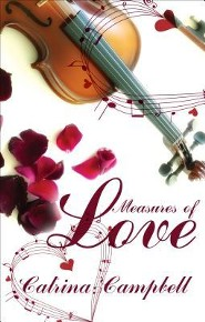 Measures of Love  -     By: Catrina Campbell