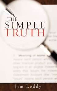 The Simple Truth  -     By: Jim Leddy