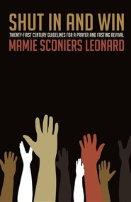 Shut in and Win  -     By: Mamie Sconiers Leonard