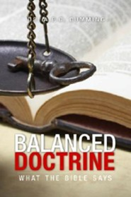 Balanced Doctrine: What the Bible Says  -     By: A.P.C. Cumming