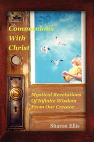 Communions with Christ  -     By: Sharon Ellis