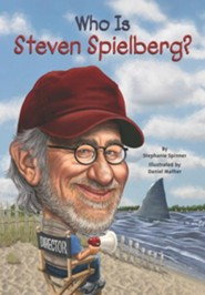 Who Is Steven Spielberg?  -     By: Stephanie Spinner     Illustrated By: Daniel Mather