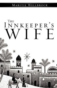 The Innkeeper's Wife  -     By: Maritie Wellbrock