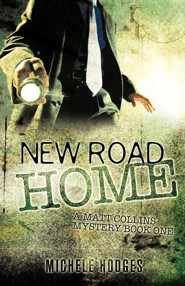 New Road Home  -     By: Michele Hodges