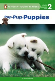 Pup-Pup-Puppies  -     By: Bonnie Bader