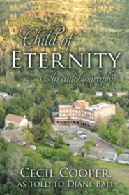 Child of Eternity  -     By: Cecil Cooper, Diane Ball
