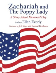 Zachariah and the Poppy Lady  -     By: Ellen Everly     Illustrated By: Jeff Sims, Emma Riehlman
