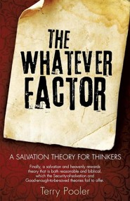 The Whatever Factor  -     By: Terry Pooler
