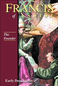 Francis of Assisi: The Founder - Volume 2