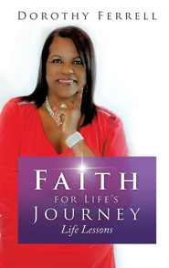 Faith for Life's Journey  -     By: Dorothy Ferrell